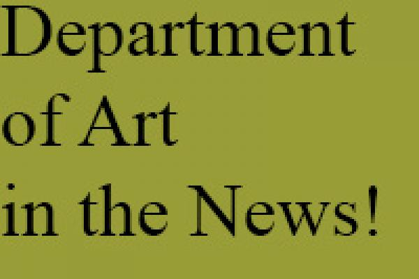 Department of Art In the News!