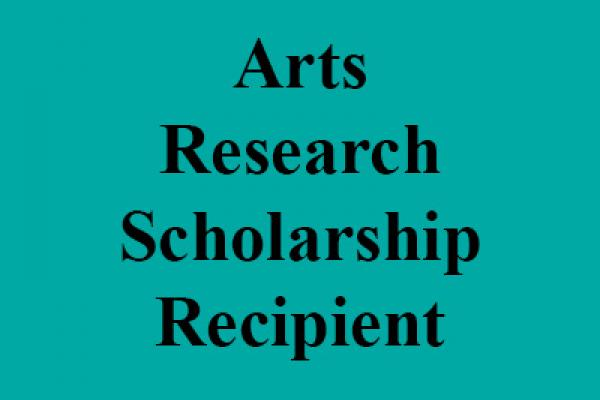 Arts Research Scholarship Awarded